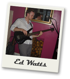 ed watts is the bass player and backing vocals